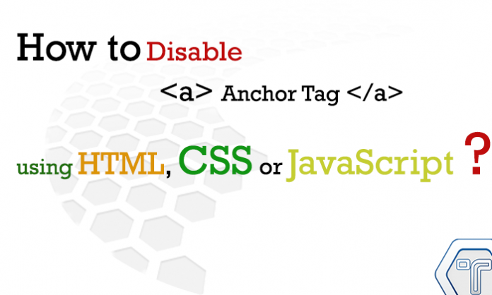 How-to-Disable-Anchor-Tag-using-HTML,-CSS-or-JavaScript