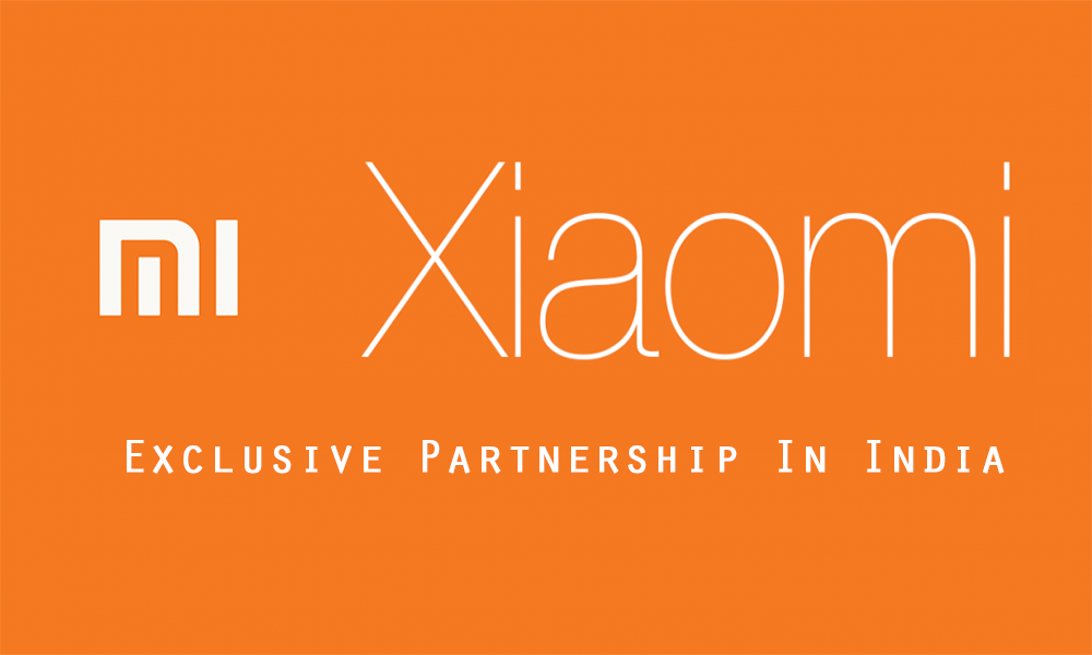 Xiaomi Exclusive Partnership In India
