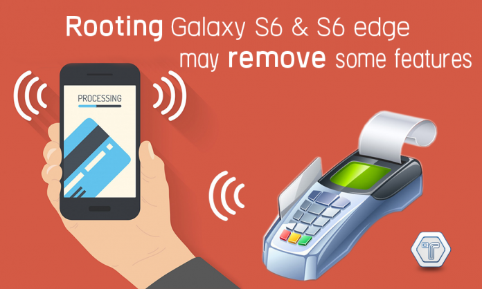 rooting-galaxyS6-and-S6 Edge-may-disable-some-features-techniblogic