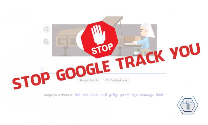 Stop-google-track-you - techniblogic