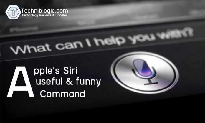 Apple's Siri Useful & Funniest Commands - techniblogic