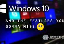 windows 10 and its deleted features - techniblogic