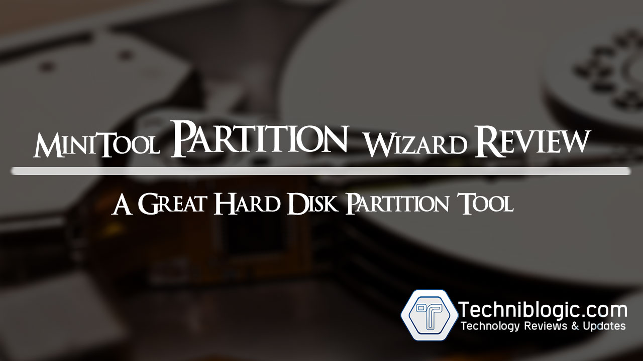 MiniTool Partition Wizard Review : Hard Disk Partition Tool