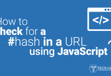 How to check for a #hash in a URL using JavaScript?