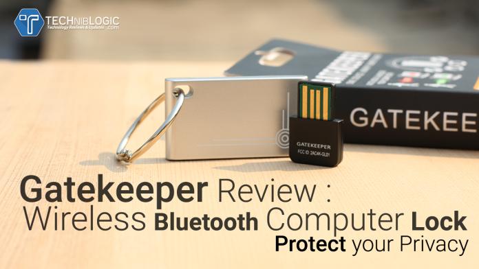 Gatekeeper Review : Wireless Bluetooth Computer Lock