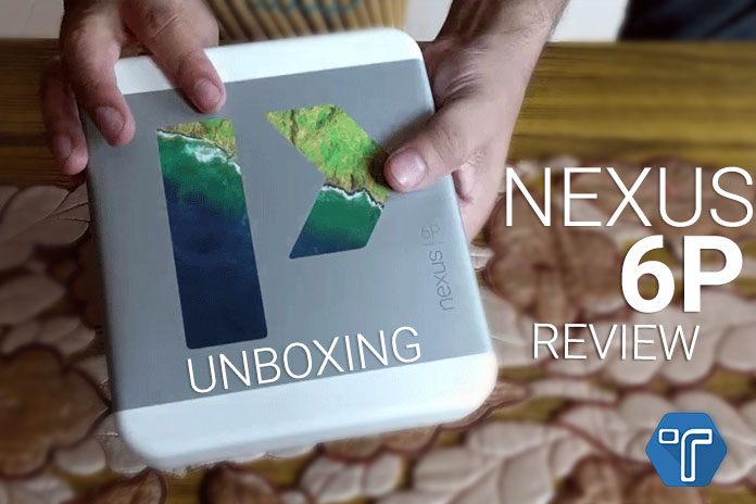 Google-Nexus-6p-Review-&-UnBoxing