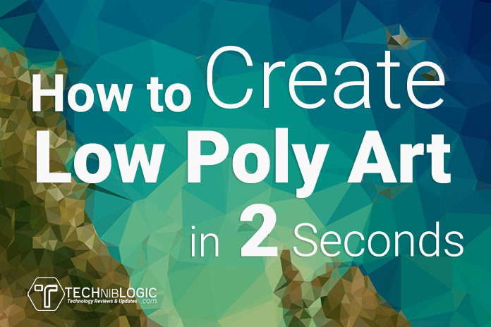 How to Create Low Poly Art in 2 Seconds