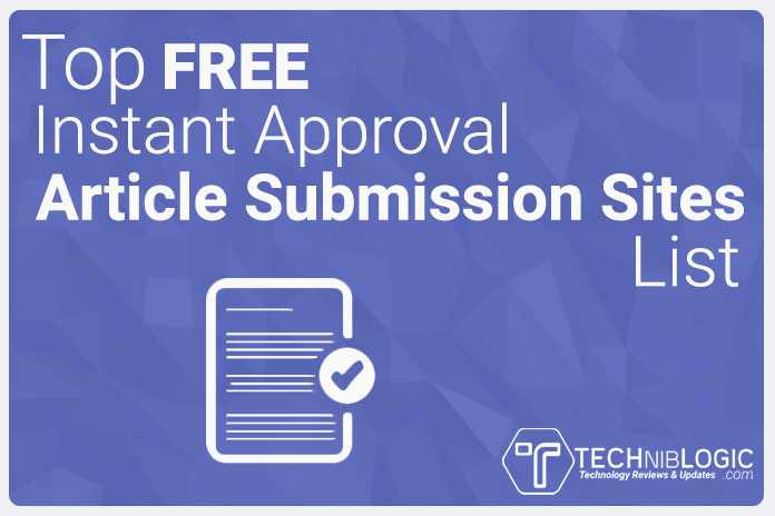 Top Free Instant Approval Article Submission Sites