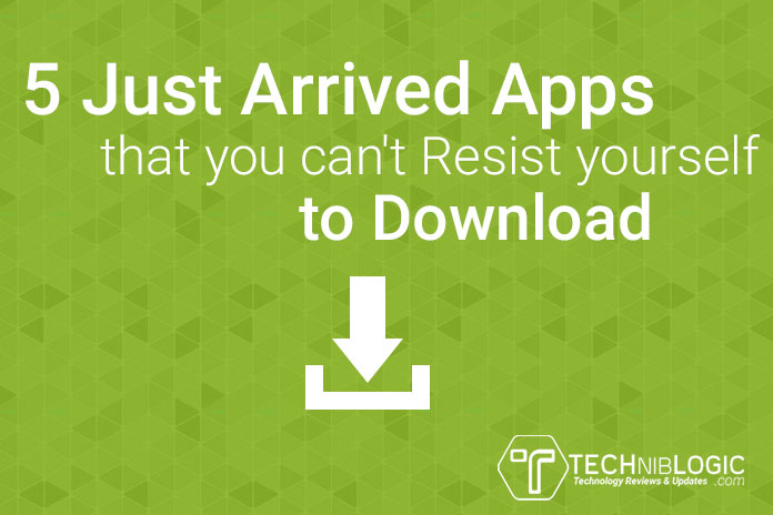 5-Just-Arrived-Apps-that-you-can't-Resist-yourself-to-Download