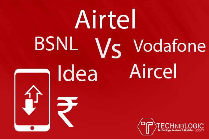 Airtel Vs Vodafone Vs Idea Vs Aircel Vs BSNL - Techniblogic