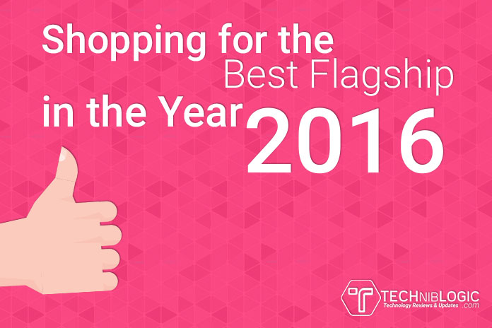 Shopping for the Best Flagship in the Year 2016