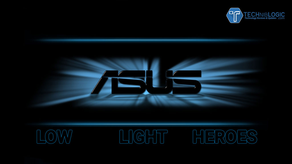 asus low light heroes - techniblogic