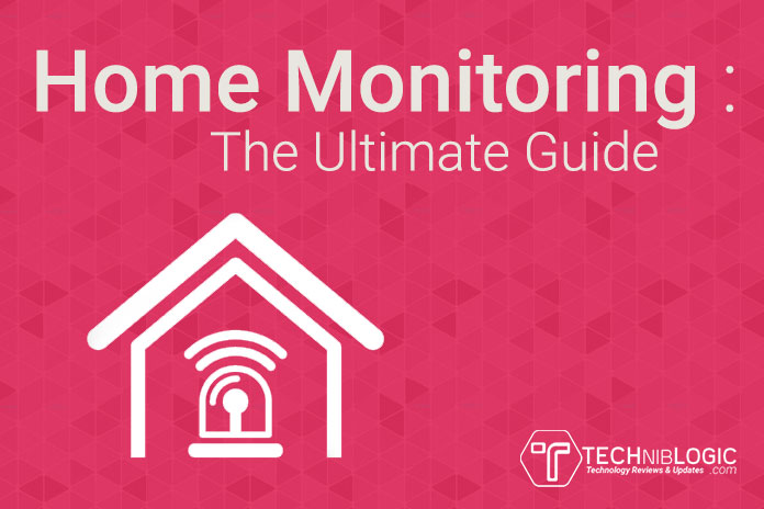 Home-Monitoring-The-Ultimate-Guide