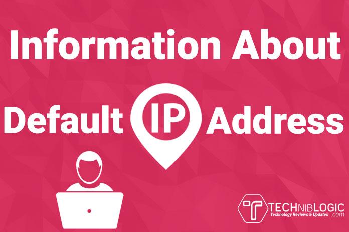 Information-About-Default-IP-Address-techniblogic