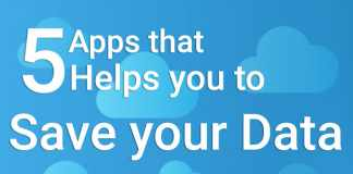 5 Apps that Helps you to Save your Data