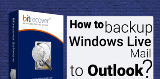 How to backup Windows Live Mail to Outlook?