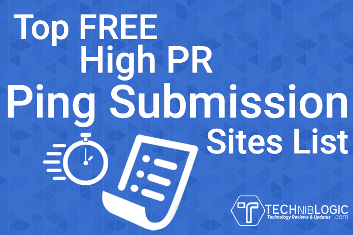 Top FREE High PR Ping Submission Sites List