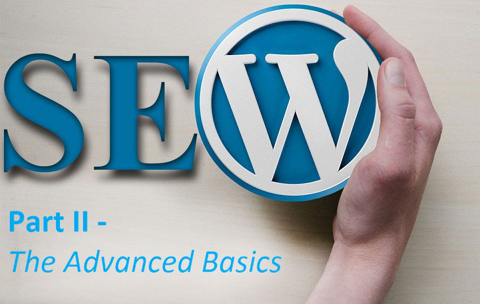 WordPress-SEO-Part-II-The-Advanced-Basics