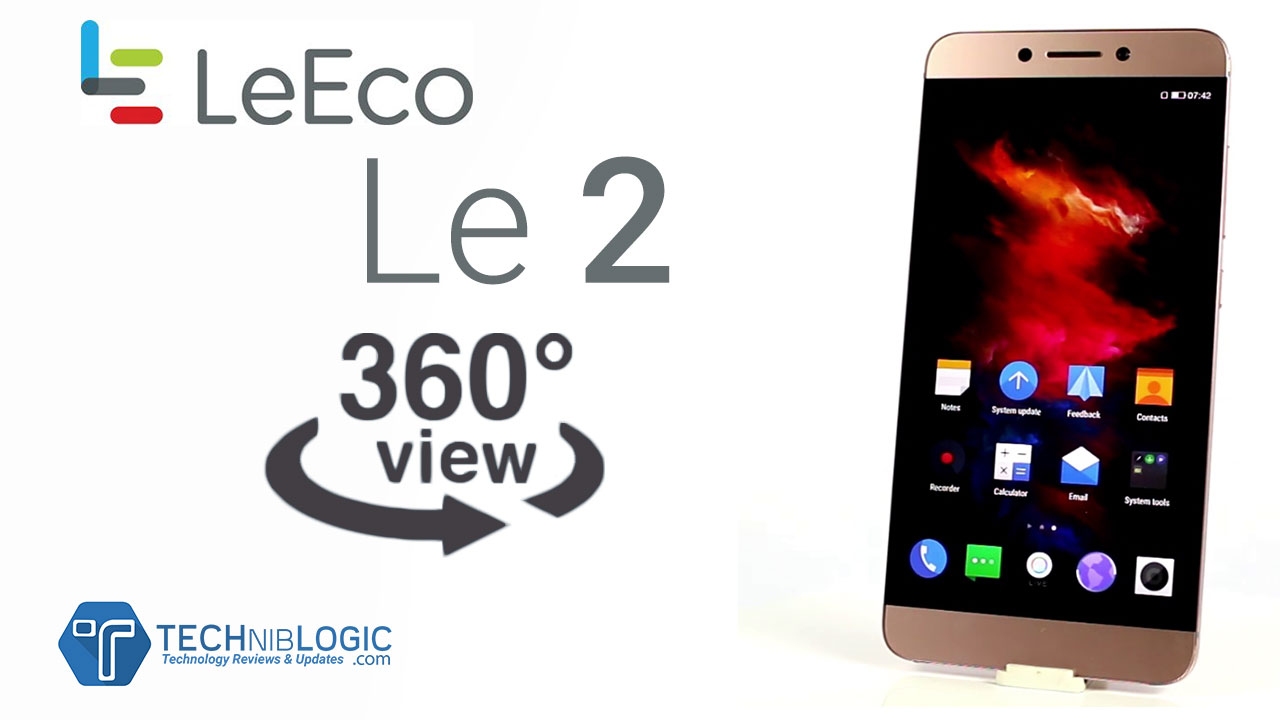 leeco-le2-360-view-techniblogic