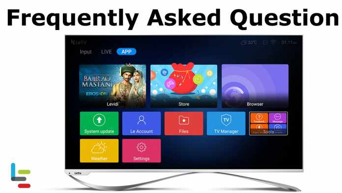 LeEco Super Smart TV - Frequently Asked Question (FAQ)