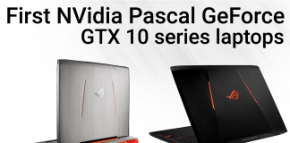 first NVidia Pascal GeForce GTX 10 series laptops