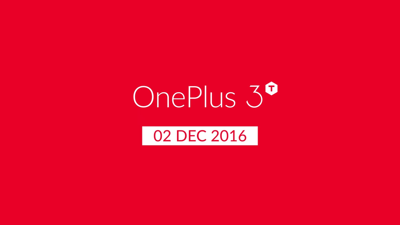Finally! OnePlus 3T to launch in India on December 2 [Confirmed]