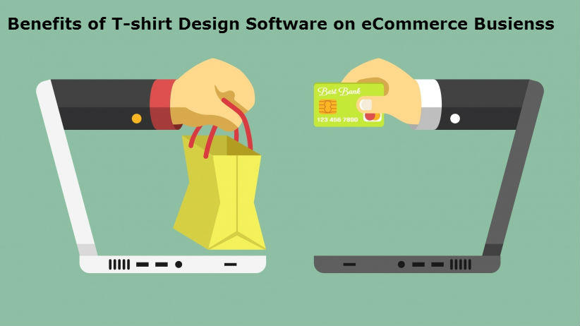 How Can E-commerce Business Benefit From T-shirt Design Software 3 techniblogic