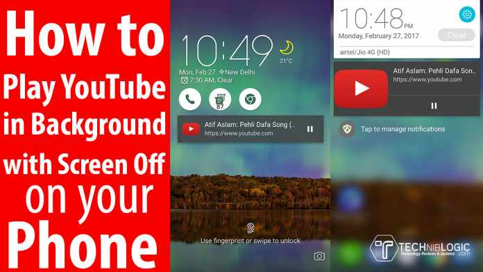 How-to-Play-YouTube-in-Background-with-Screen-Off-techniblogic