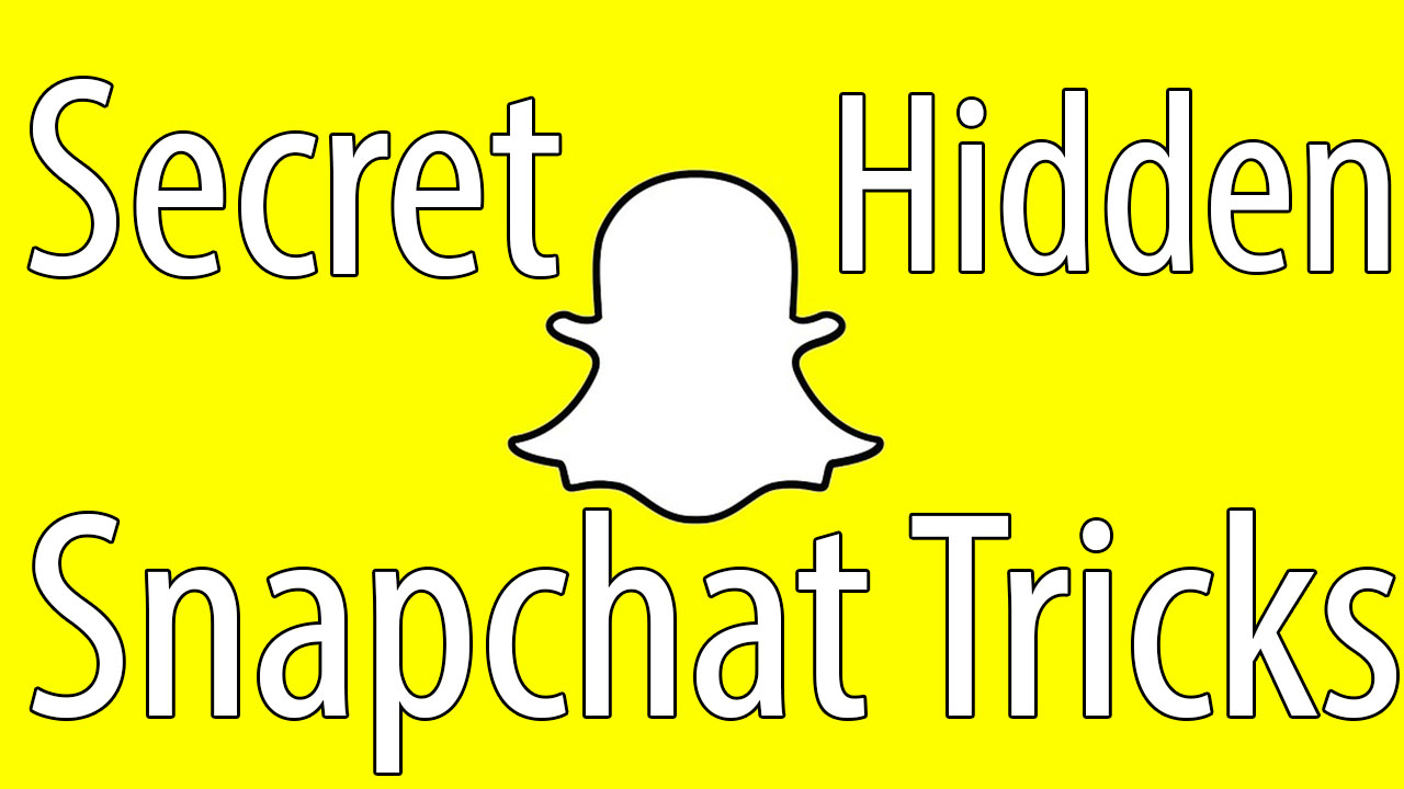 22 Secret Snapchat Tricks 2018 You Might Not Know About