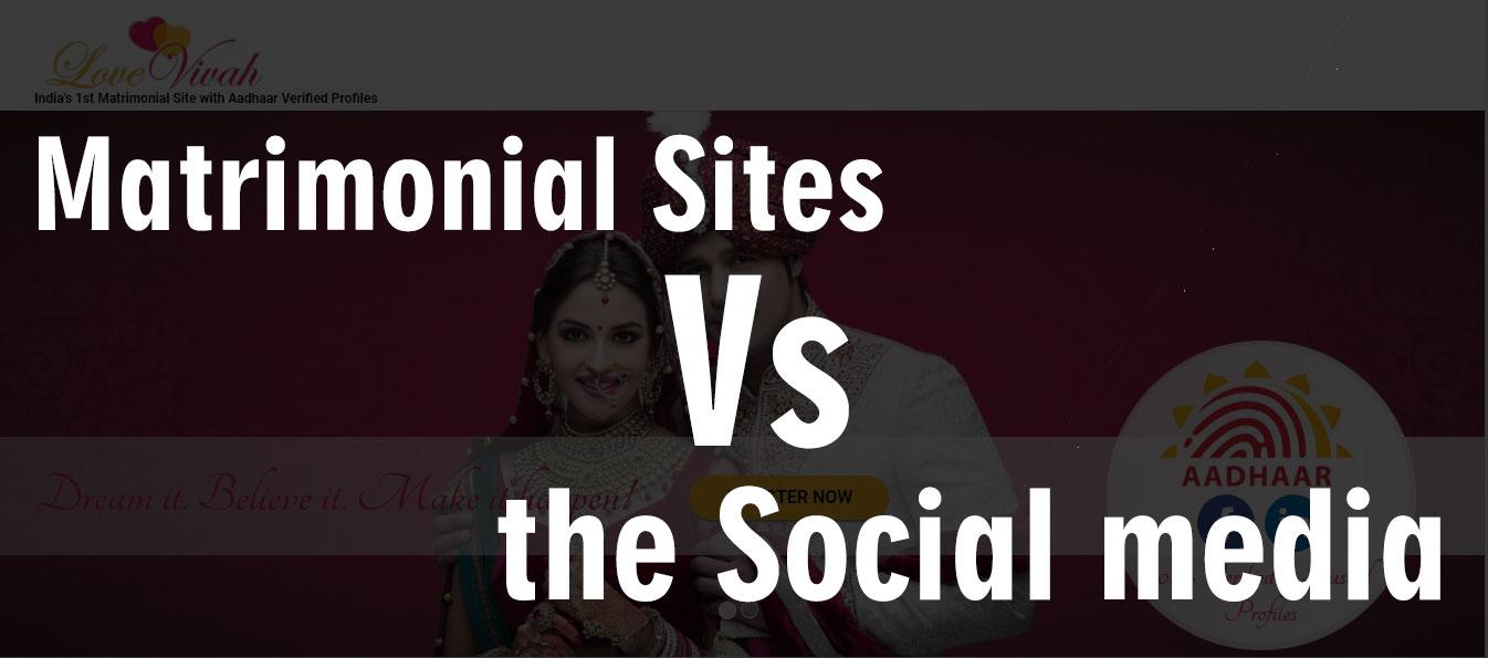 Matrimonial Sites Vs the Social media