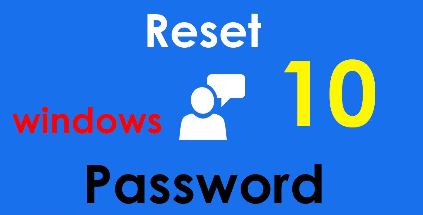 Reset Forgotten Windows 10 Password without Reset Disk