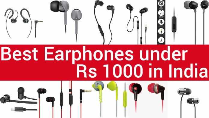 Best Earphones under 1000 Rs in India