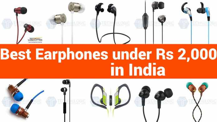 Top 10 Best Earphones under 2000 Rs in India