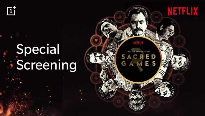 OnePlus users get the chance to watch Sacred Games Season 2