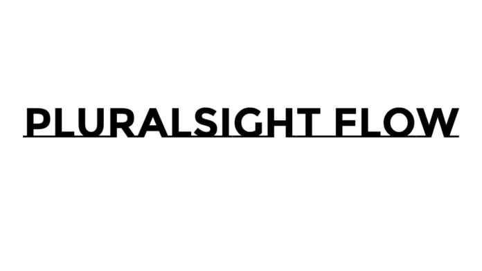Pluralsight Flow